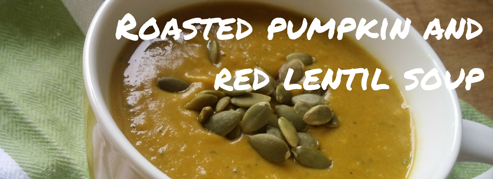 Roasted Pumpkin and Red Lentil Soup