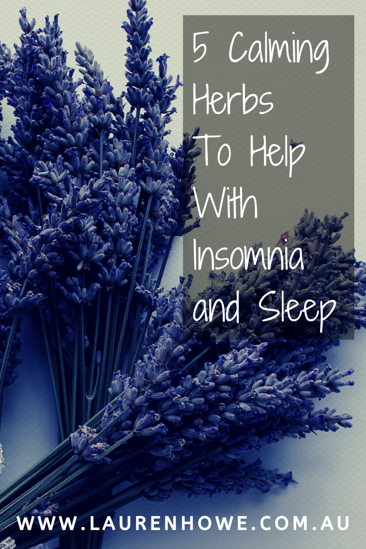 5 Calming Herbs to help with insomnia Pinterest